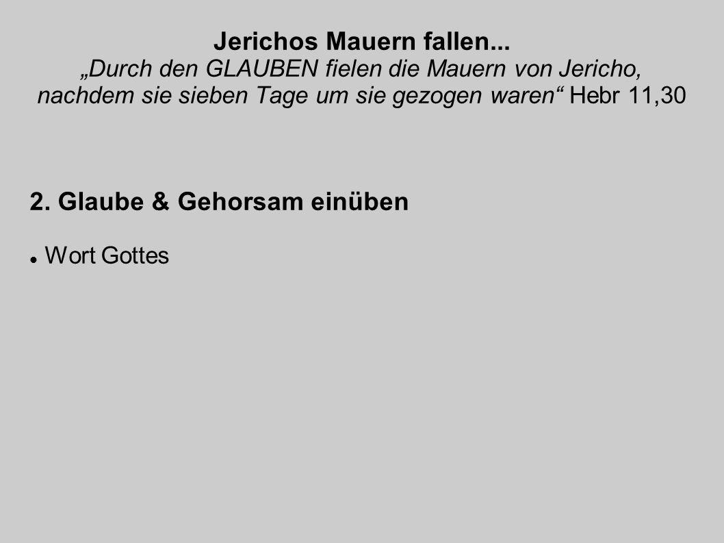 Jerichos Mauern fallen...