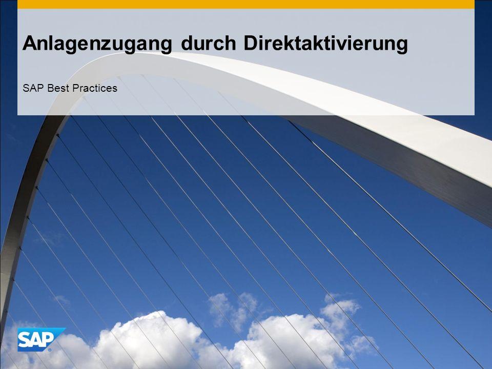 Anlagenzugang durch Direktaktivierung SAP Best Practices
