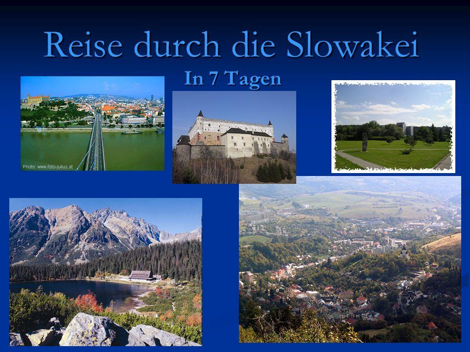 Reise durch die Slowakei In 7 Tagen