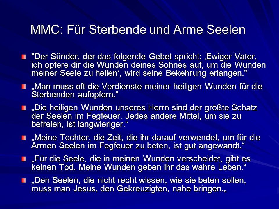 MMC: Für Sterbende und Arme Seelen