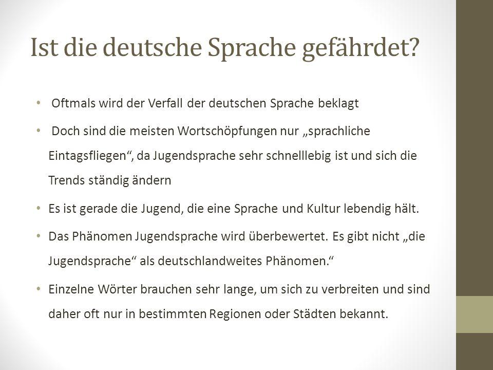 Ist die deutsche Sprache gefährdet.