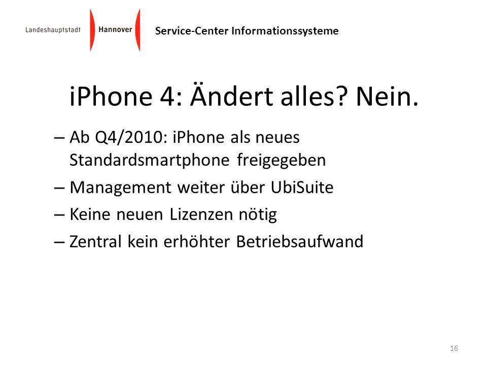 Service-Center Informationssysteme – Ab Q4/2010: iPhone als neues Standardsmartphone freigegeben – Management weiter über UbiSuite – Keine neuen Lizen