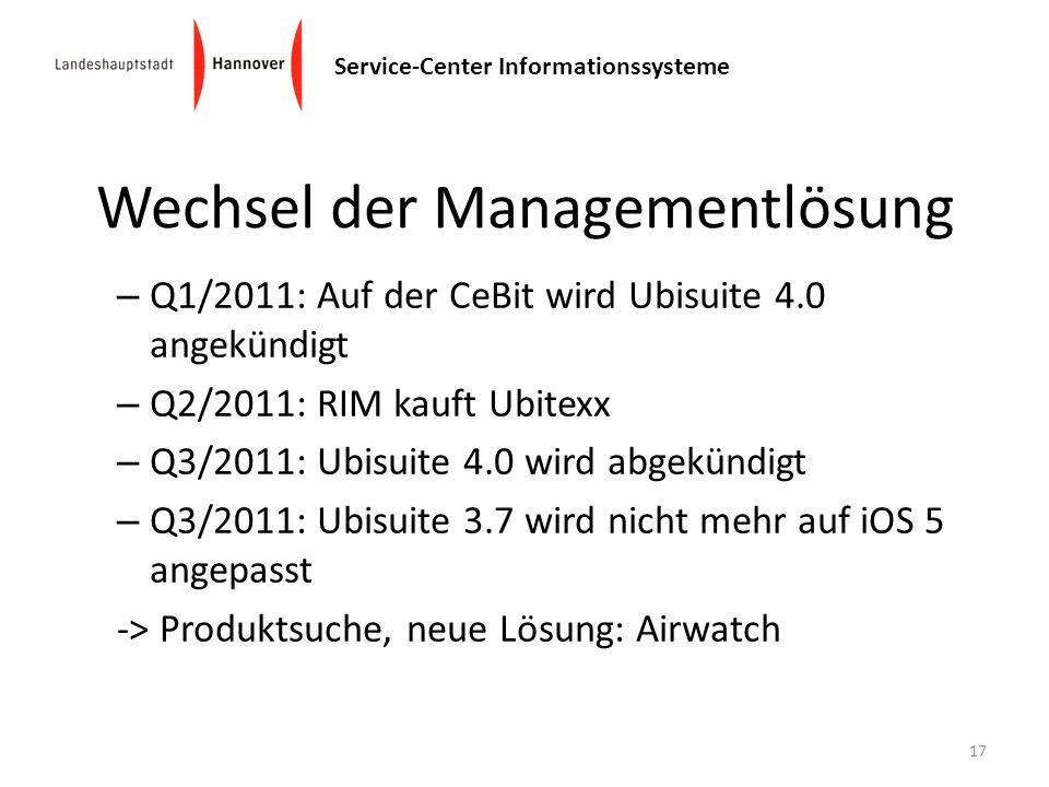 Service-Center Informationssysteme – Q1/2011: Auf der CeBit wird Ubisuite 4.0 angekündigt – Q2/2011: RIM kauft Ubitexx – Q3/2011: Ubisuite 4.0 wird ab