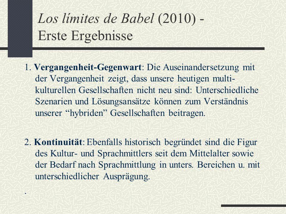 Los límites de Babel (2010) - Erste Ergebnisse 1.