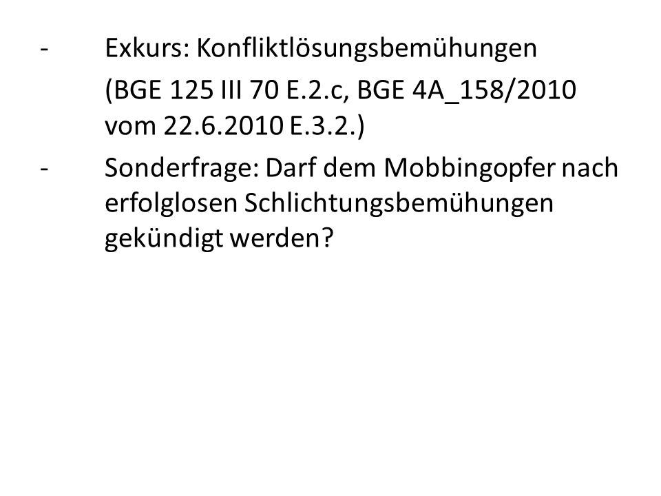 C.Rechtsansprüche des Mobbingopfers -Art.28a ZGB -Schadenersatz/Genugtuung (aus Vertrag: Art.
