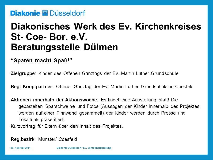 26.Februar 2014 Diakonie Düsseldorf / Ev. Schuldnerberatung Diakonisches Werk des Ev.