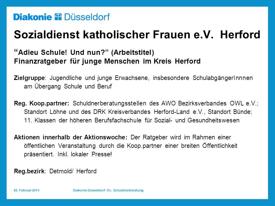 26.Februar 2014 Diakonie Düsseldorf / Ev. Schuldnerberatung Sozialdienst katholischer Frauen e.V.