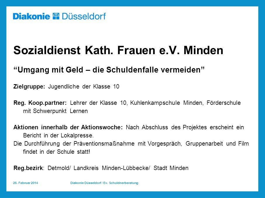 26.Februar 2014 Diakonie Düsseldorf / Ev. Schuldnerberatung Sozialdienst Kath.