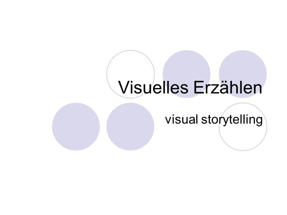 Visuelles Erzählen visual storytelling
