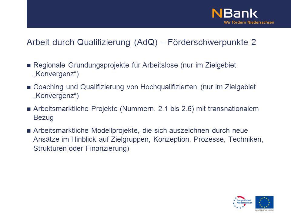 Regionale Gründungsprojekte für Arbeitslose (nur im Zielgebiet Konvergenz) Coaching und Qualifizierung von Hochqualifizierten (nur im Zielgebiet Konve