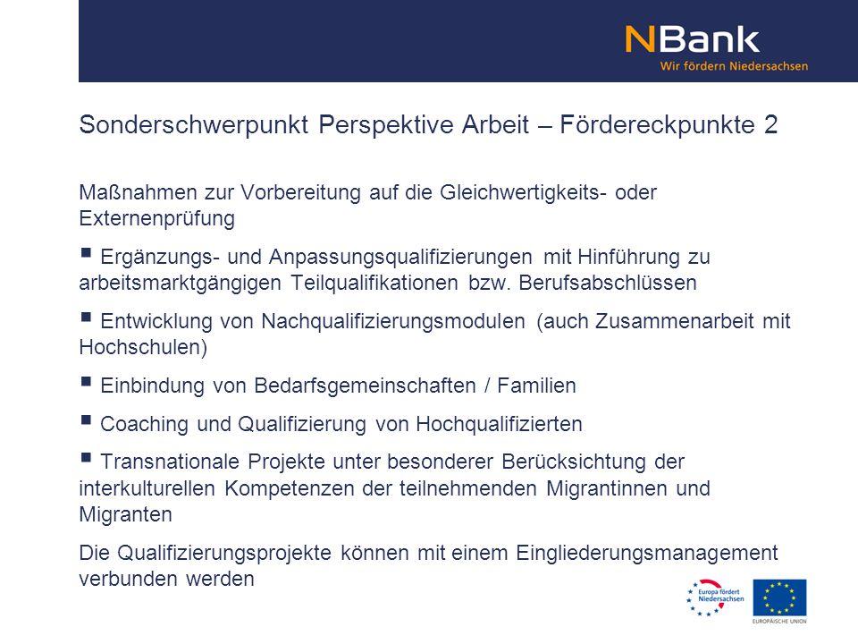 Maßnahmen zur Vorbereitung auf die Gleichwertigkeits- oder Externenprüfung Ergänzungs- und Anpassungsqualifizierungen mit Hinführung zu arbeitsmarktgä