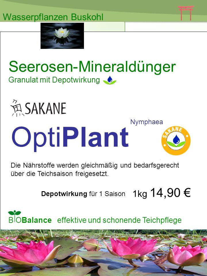 OptiPlant Nymphaea Seerosen-Mineraldünger Granulat mit Depotwirkung 1kg 14,90 B OBalance effektive und schonende Teichpflege Depotwirkung für 1 Saison