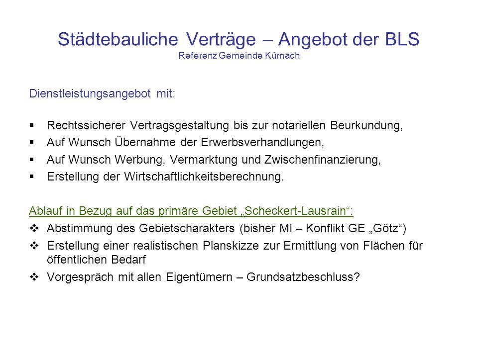 Städtebauliche Verträge – Angebot der BLS Referenz Gemeinde Kürnach Dienstleistungsangebot mit: Rechtssicherer Vertragsgestaltung bis zur notariellen