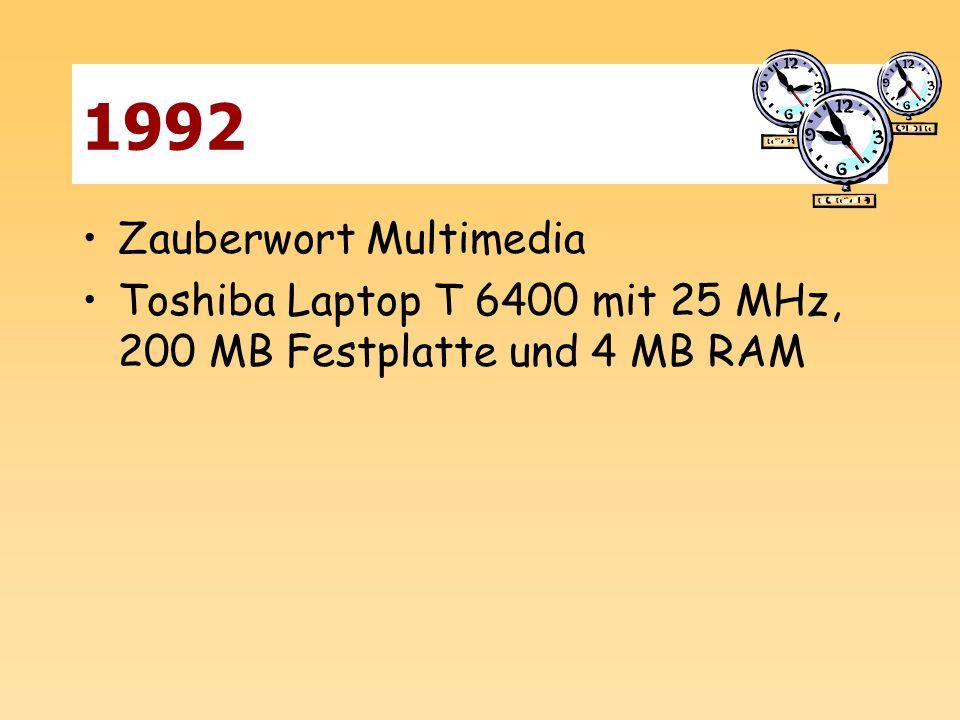 1992 Zauberwort Multimedia Toshiba Laptop T 6400 mit 25 MHz, 200 MB Festplatte und 4 MB RAM