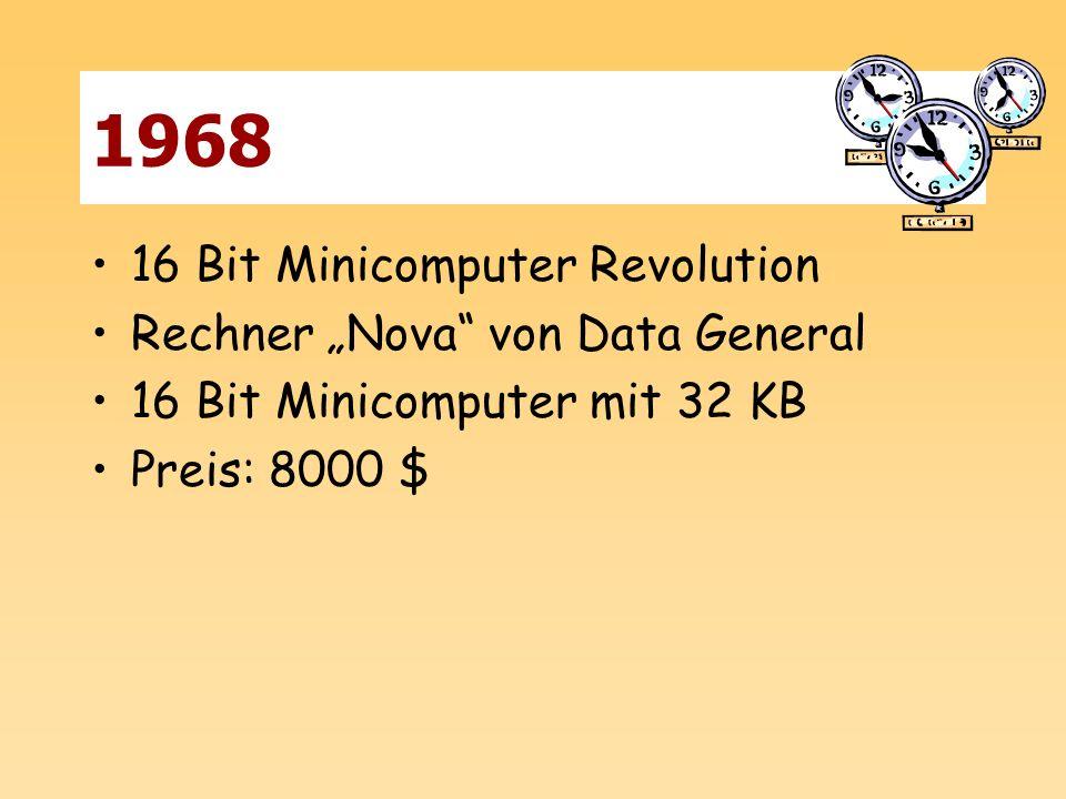 1968 16 Bit Minicomputer Revolution Rechner Nova von Data General 16 Bit Minicomputer mit 32 KB Preis: 8000 $