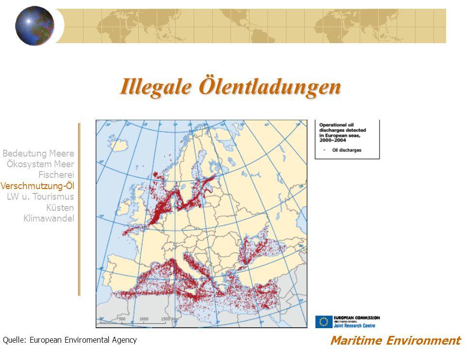 Illegale Ölentladungen Maritime Environment Quelle: European Enviromental Agency Bedeutung Meere Ökosystem Meer Fischerei Verschmutzung-Öl LW u.