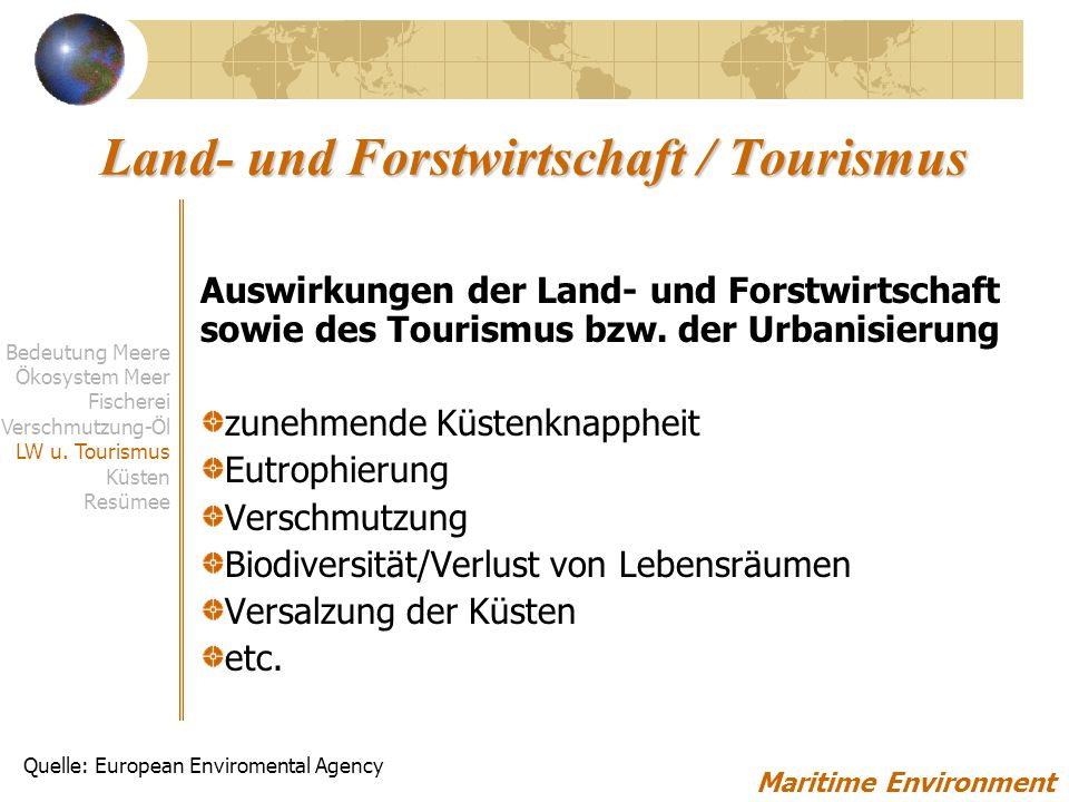 Land- und Forstwirtschaft / Tourismus Maritime Environment Bedeutung Meere Ökosystem Meer Fischerei Verschmutzung-Öl LW u.