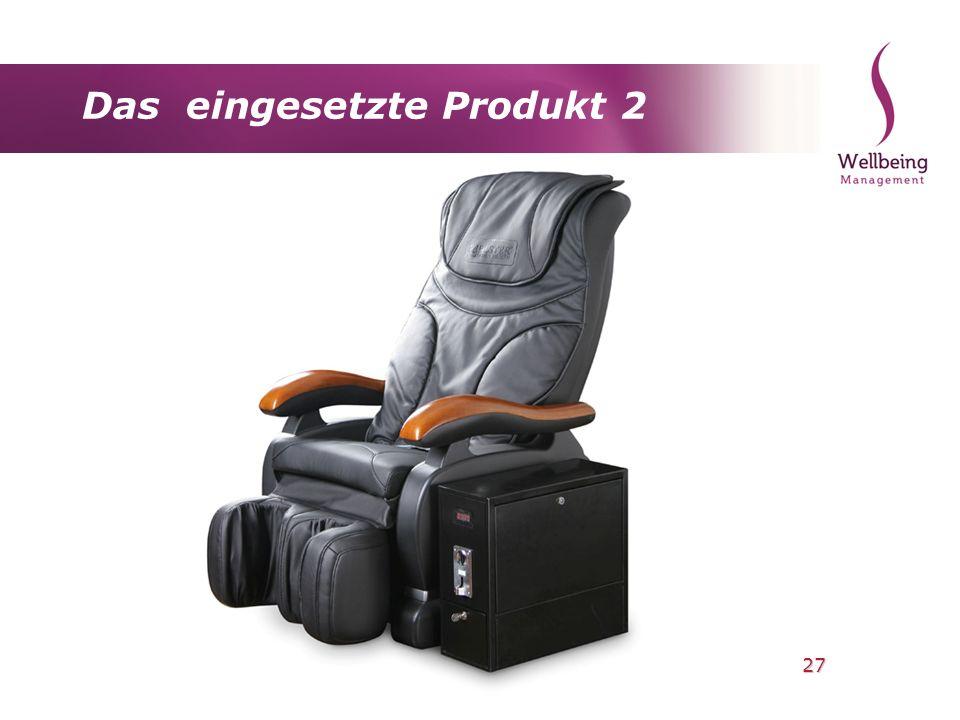 27 Das eingesetzte Produkt 2