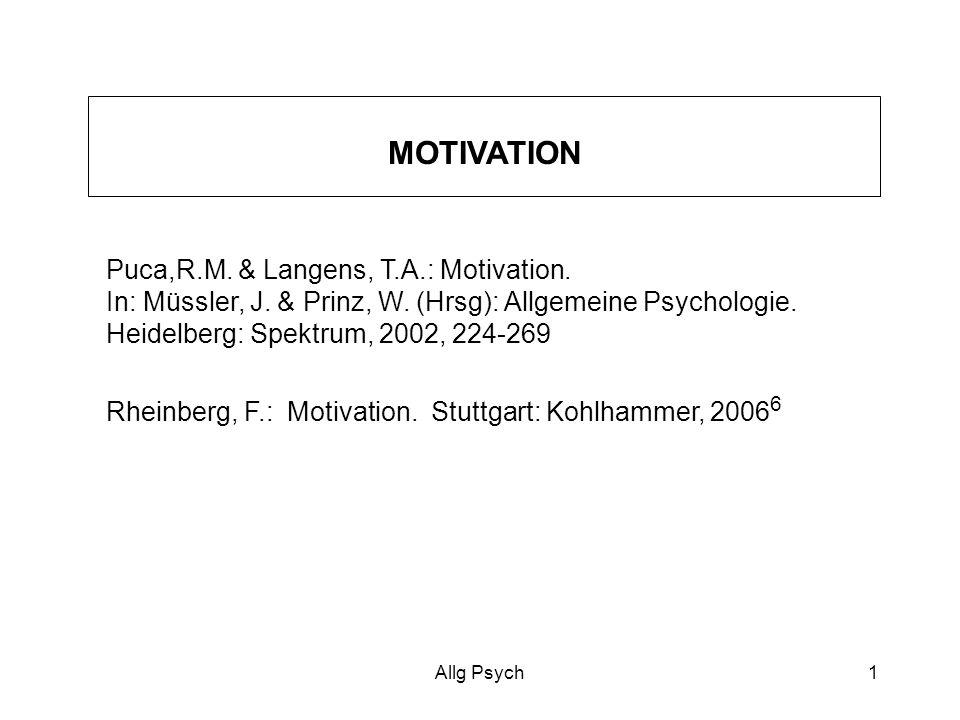 Allg Psych1 Puca,R.M.& Langens, T.A.: Motivation.