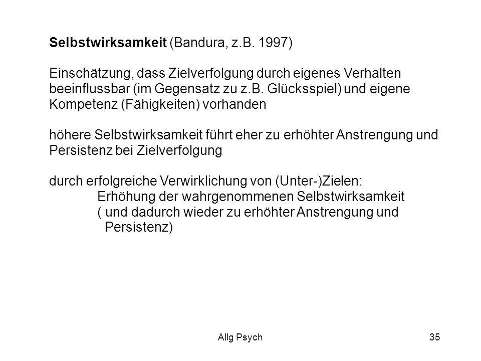 Allg Psych35 Selbstwirksamkeit (Bandura, z.B.