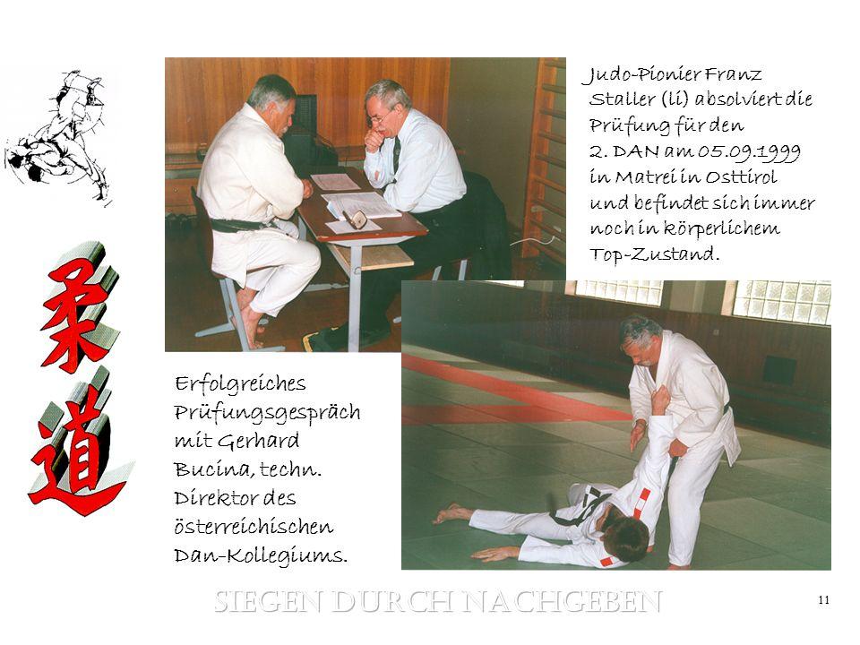 11 Judo-Pionier Franz Staller (li) absolviert die Prüfung für den 2. DAN am 05.09.1999 in Matrei in Osttirol und befindet sich immer noch in körperlic