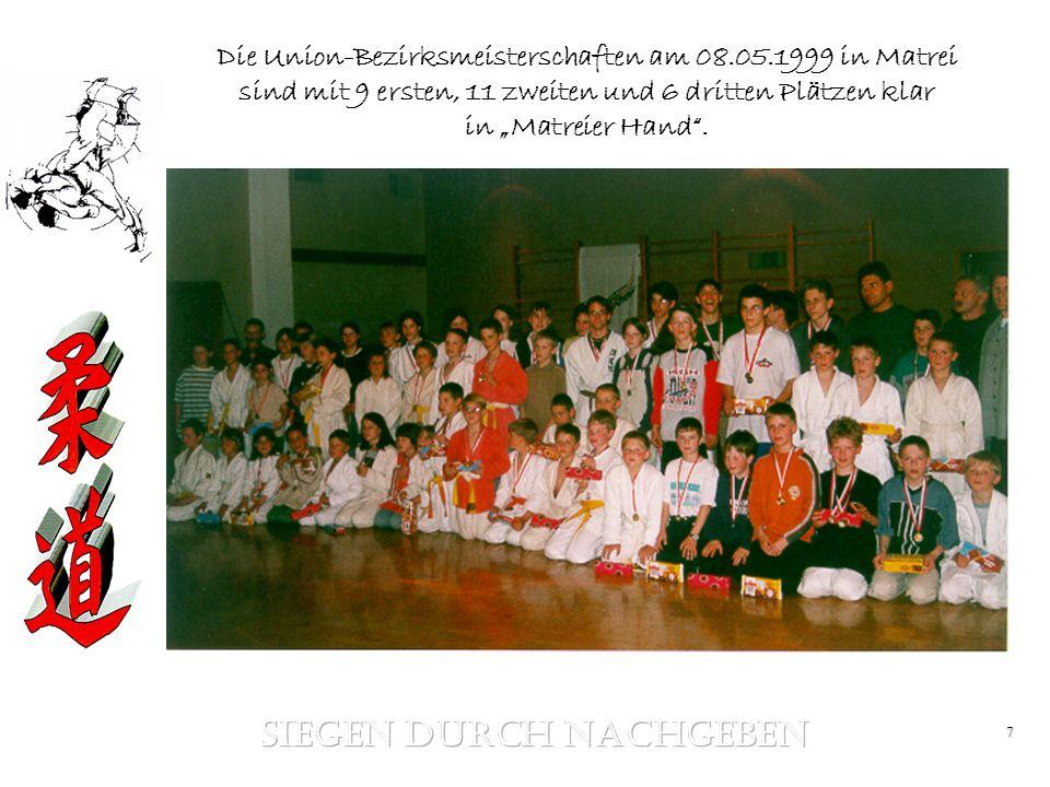 7 Die Union-Bezirksmeisterschaften am 08.05.1999 in Matrei sind mit 9 ersten, 11 zweiten und 6 dritten Plätzen klar in Matreier Hand.