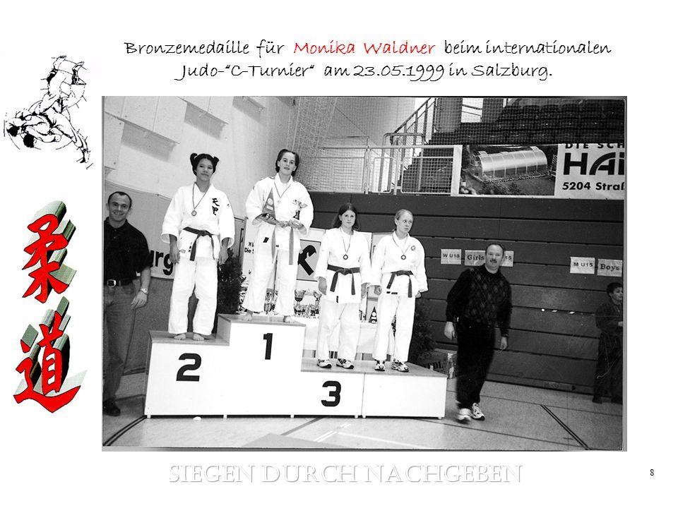 8 Bronzemedaille für Monika Waldner beim internationalen Judo-C-Turnier am 23.05.1999 in Salzburg.