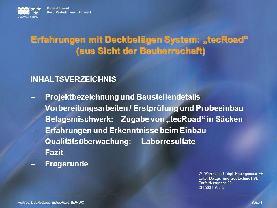 Vortrag: Deckbeläge mit tecRoad,15.04.08 Titelmasterformat durch Klicken bearbeiten Textmasterformate durch Klicken bearbeiten Zweite Ebene Dritte Ebe