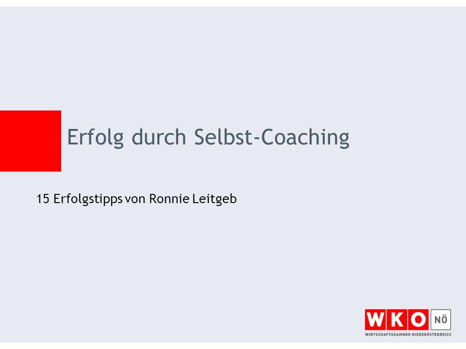 15 Erfolgstipps von Ronnie Leitgeb Erfolg durch Selbst-Coaching