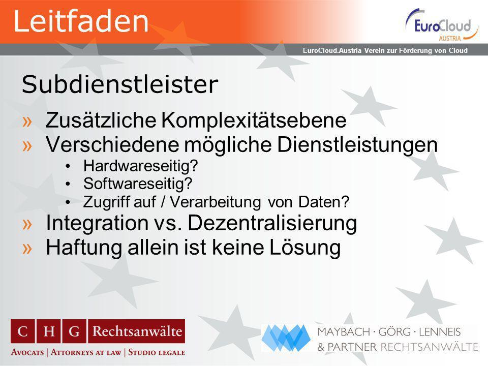 EuroCloud.Austria Verein zur Förderung von Cloud Computing Zusammenfassung »Lizenzrecht betriff Anbieter wie Nutzer »Verschiedene Cloud-Angebote bergen verschiedene Fragestellungen »Die Analyse bestehender Lizenzen ist unumgänglich »Die Zusammenarbeit zwischen Anbieter und Nutzer erleichtert beiden das Leben Leitfaden