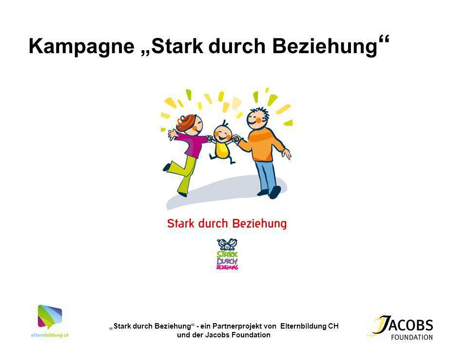Stark durch Beziehung - ein Partnerprojekt von Elternbildung CH und der Jacobs Foundation Kampagne Stark durch Beziehung