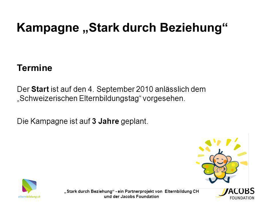 Stark durch Beziehung - ein Partnerprojekt von Elternbildung CH und der Jacobs Foundation Kampagne Stark durch Beziehung Termine Der Start ist auf den