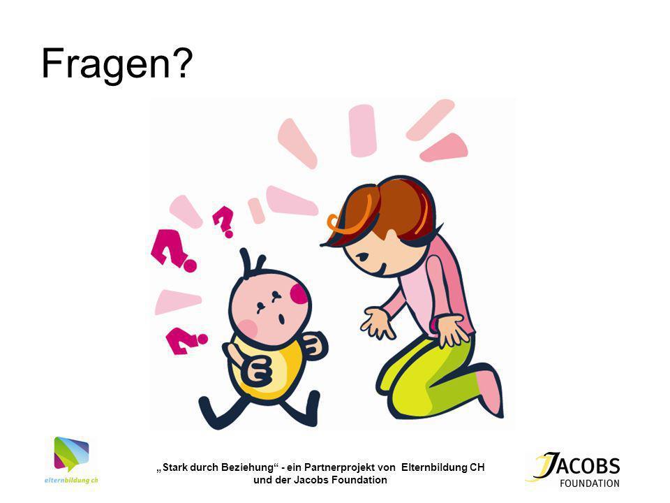 Stark durch Beziehung - ein Partnerprojekt von Elternbildung CH und der Jacobs Foundation Fragen?
