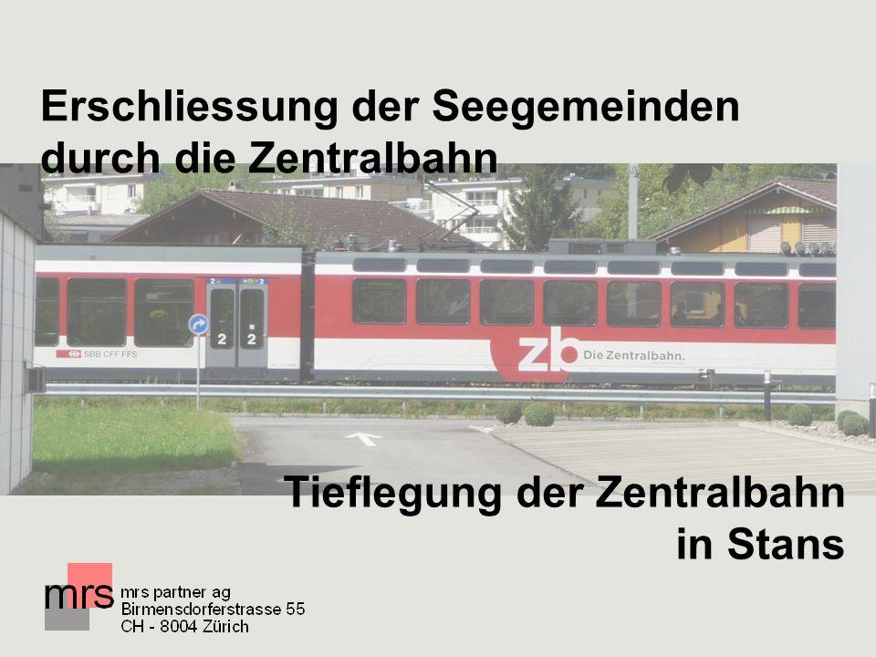Themenbereiche des Masterplans Zentralbahn Erschliessung der Seegemeinden durch die Zentralbahn Tieflegung der Zentralbahn in Stans