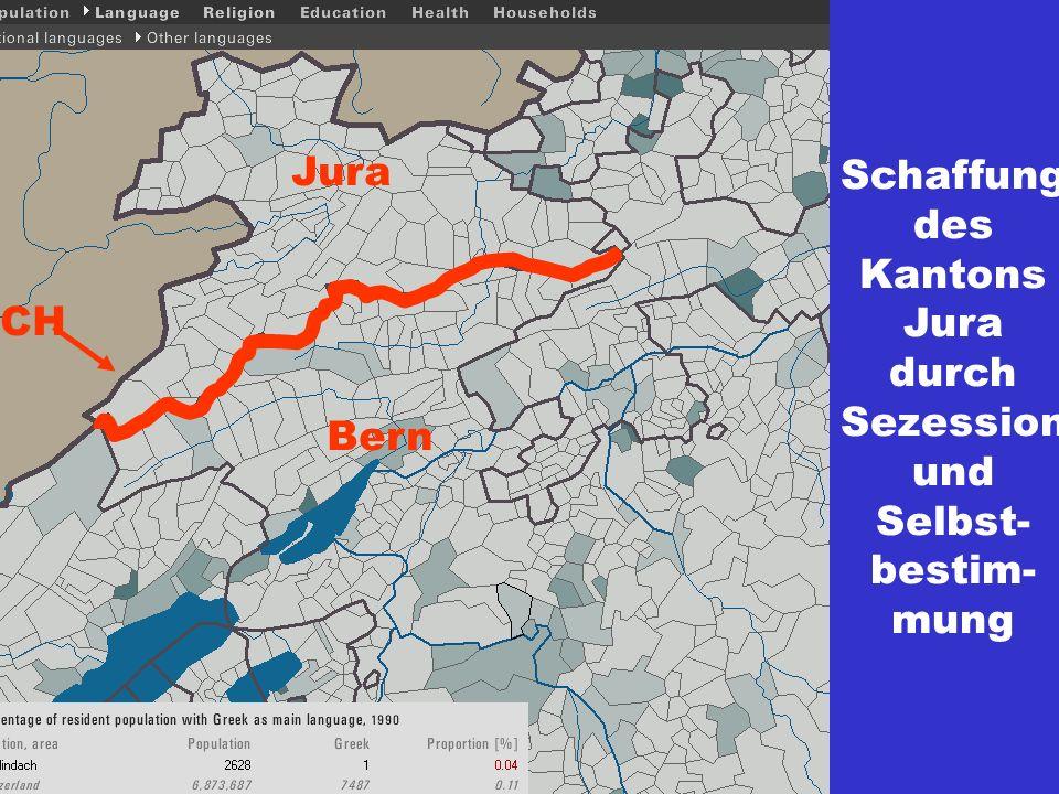 Bern Jura CH Schaffung des Kantons Jura durch Sezession und Selbst- bestim- mung