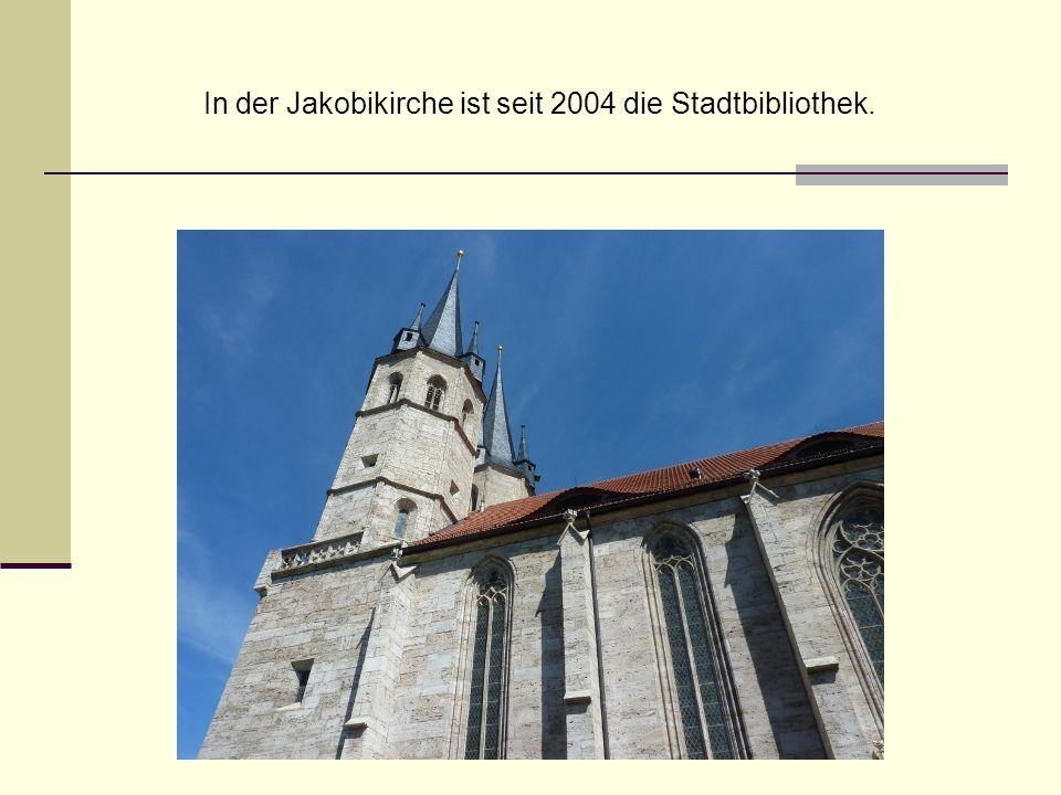 In der Jakobikirche ist seit 2004 die Stadtbibliothek.