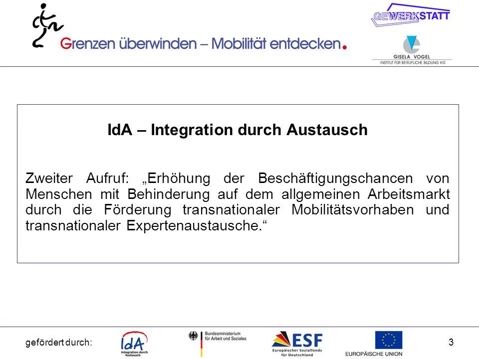 gefördert durch:4 Für welche Zielgruppen wird das IdA-Programm gefördert.