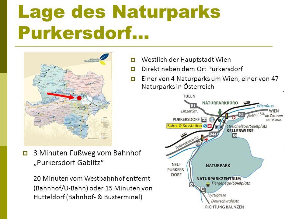 Lage des Naturparks Purkersdorf… Westlich der Hauptstadt Wien Direkt neben dem Ort Purkersdorf Einer von 4 Naturparks um Wien, einer von 47 Naturparks