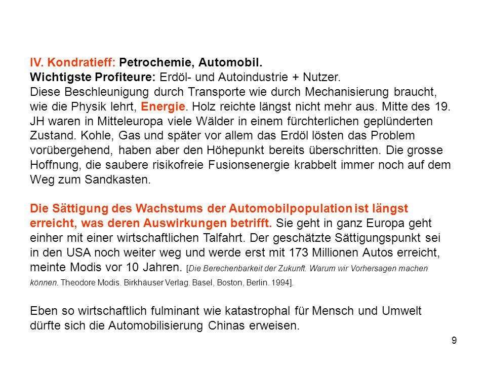 9 IV. Kondratieff: Petrochemie, Automobil.