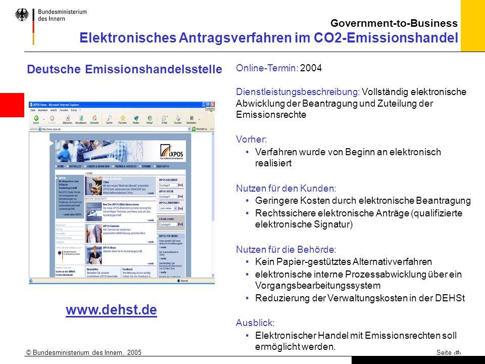 © Bundesministerium des Innern, 2005 Seite 11 Deutsche Emissionshandelsstelle Online-Termin: 2004 Dienstleistungsbeschreibung: Vollständig elektronisc