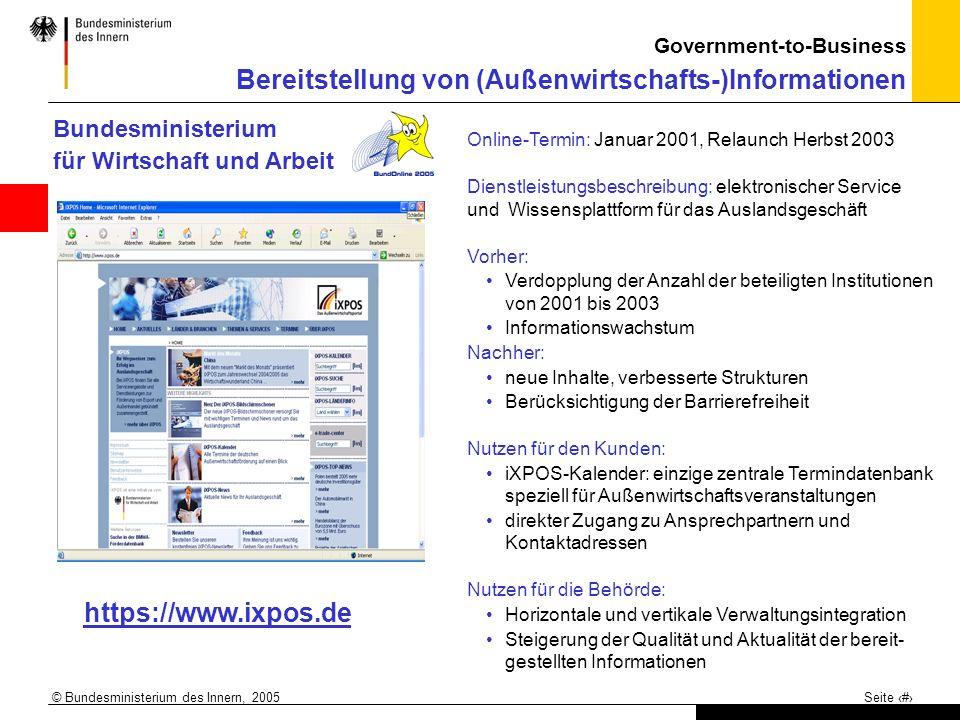 © Bundesministerium des Innern, 2005 Seite 9 Bundesministerium für Wirtschaft und Arbeit Online-Termin: Januar 2001, Relaunch Herbst 2003 Dienstleistu