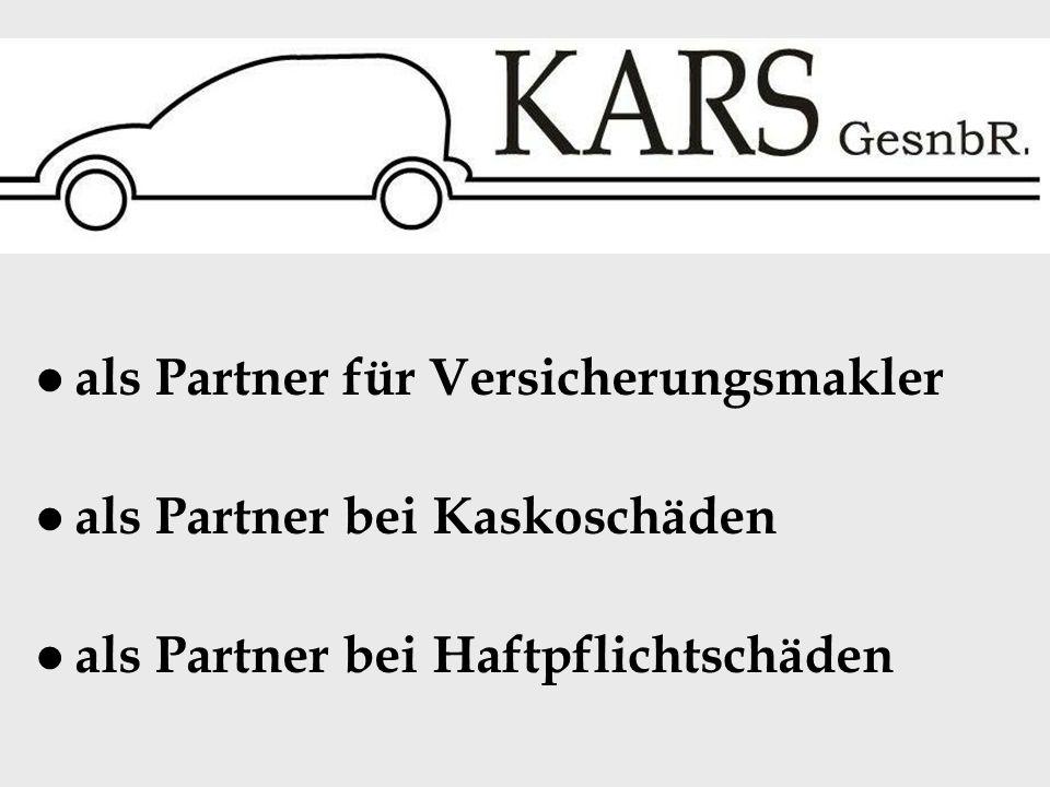 als Partner für Versicherungsmakler als Partner bei Kaskoschäden als Partner bei Haftpflichtschäden