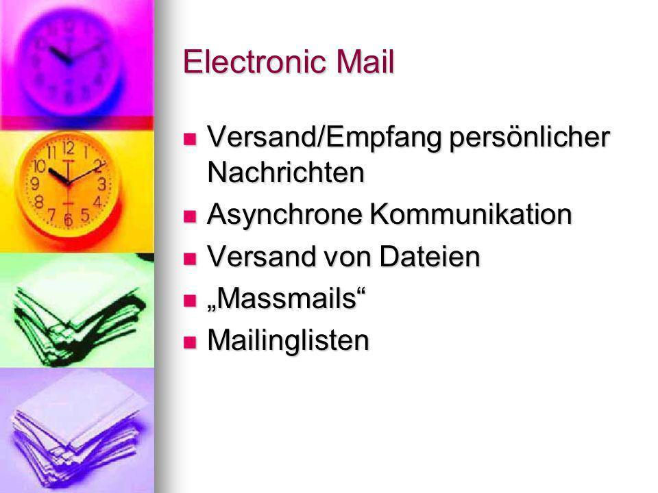 Funktionsweise Mit E-Mail-Clients versenden und empfangen Nachrichten Mit E-Mail-Clients versenden und empfangen Nachrichten SMTP zur Nachrichtenübertragung SMTP zur Nachrichtenübertragung Store-and-Forward-Prinzip Store-and-Forward-Prinzip POP oder IMAP zum Laden der Nachrichten von der Mailbox POP oder IMAP zum Laden der Nachrichten von der Mailbox MIME Extensions MIME Extensions