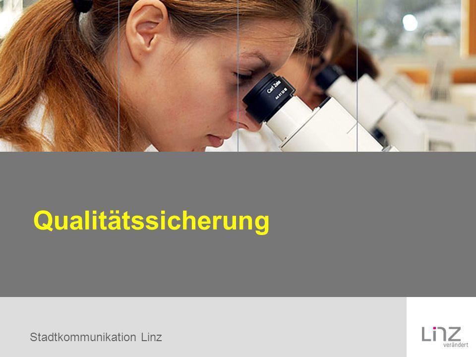 Stadtkommunikation Linz Qualitätssicherung