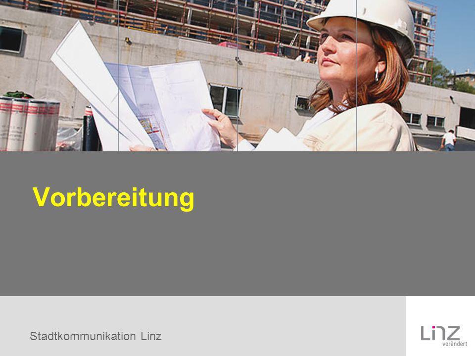 Stadtkommunikation Linz Vorbereitung