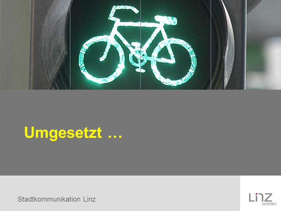 Stadtkommunikation Linz Umgesetzt …