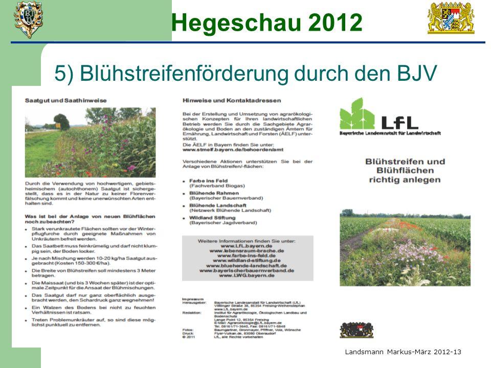 Hegeschau 2012 5) Blühstreifenförderung durch den BJV Landsmann Markus-März 2012-13