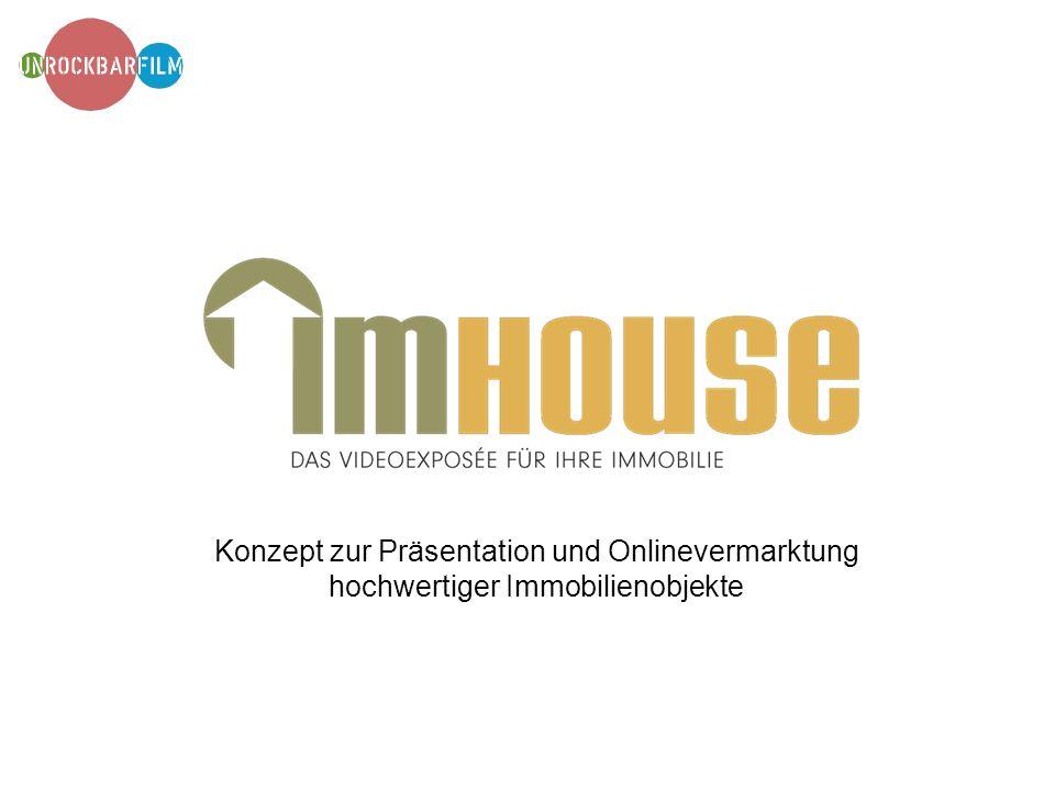 Konzept zur Präsentation und Onlinevermarktung hochwertiger Immobilienobjekte