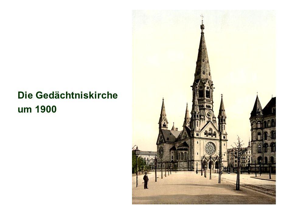 Die Gedächtniskirche um 1900
