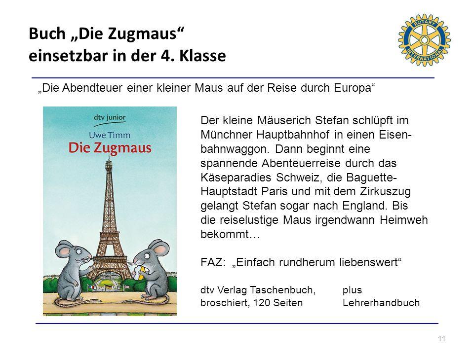 Buch Die Zugmaus einsetzbar in der 4. Klasse 11 Die Abendteuer einer kleiner Maus auf der Reise durch Europa Der kleine Mäuserich Stefan schlüpft im M